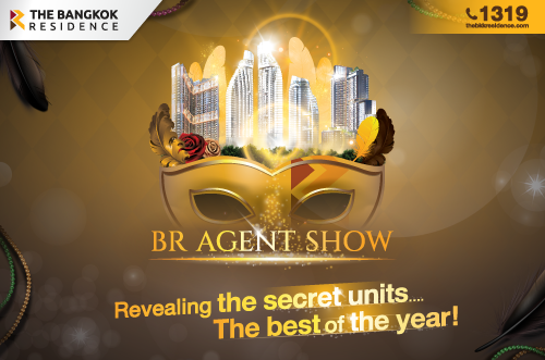 BR Agent Show Revealing the secret units….The best of the year!