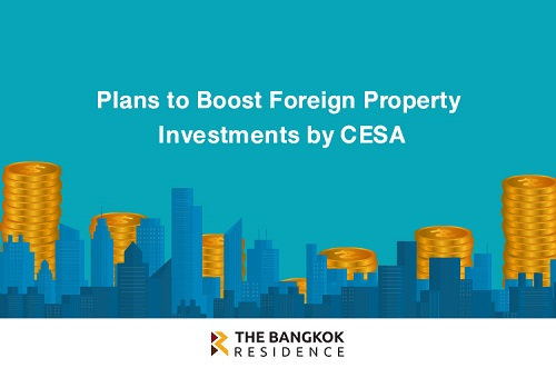 Plans to Boost Foreign Property Investments by CESA